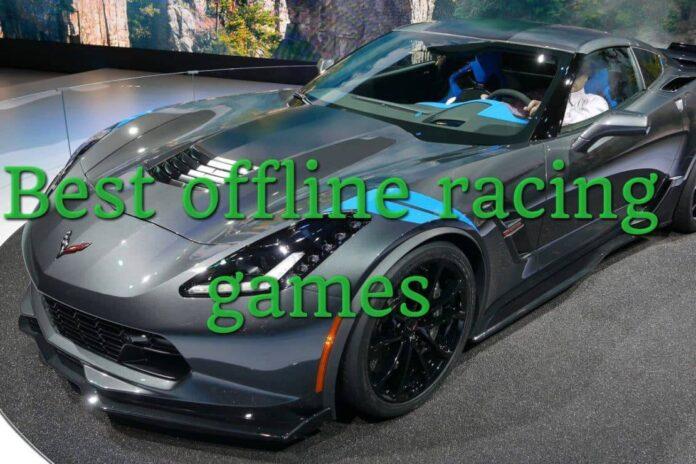 10 best offline racing games