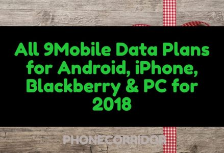 All 9Mobile data plans for Android, iPhone, Blackb
