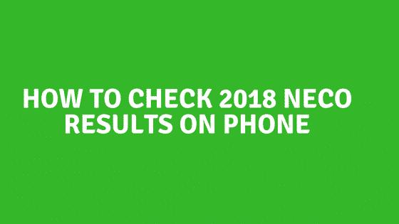 Check 2018 NECO Results
