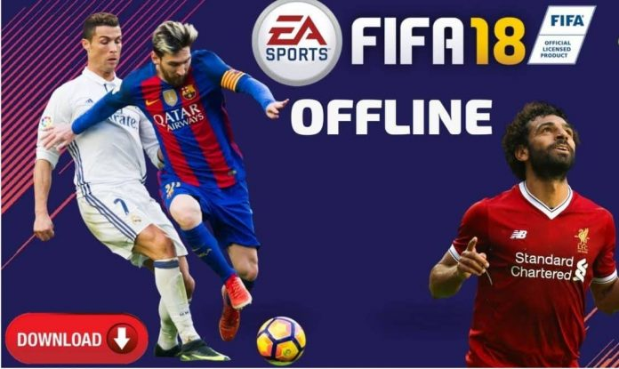 Download FIFA 2018 Apk Offline Version Mod For Android