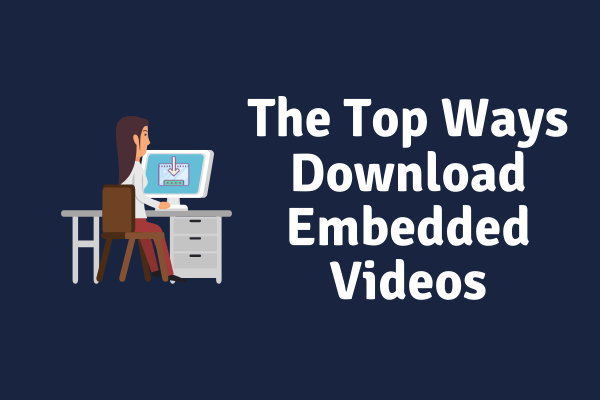 how to download Embedded Video