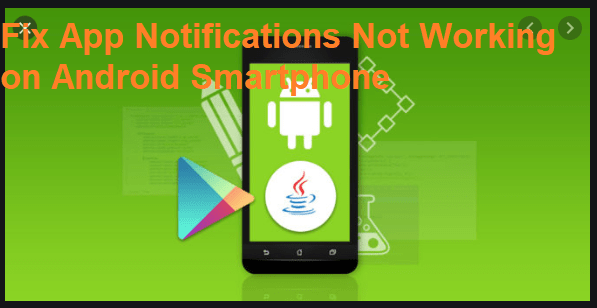 How to Fix App Notifications Not Working