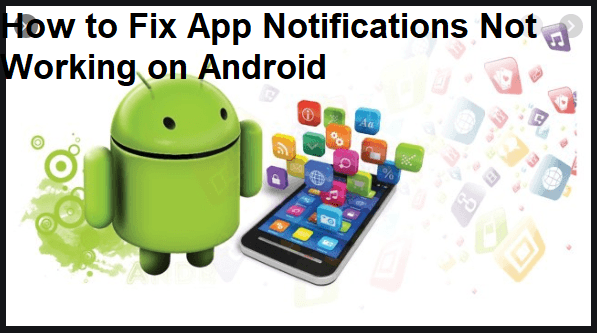How to Fix App Notifications Not Working on Android Smartphone
