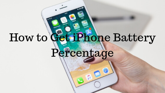 How to Get iPhone Battery Percentage