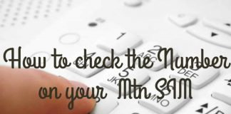 How to check Mtn number on Your Phone
