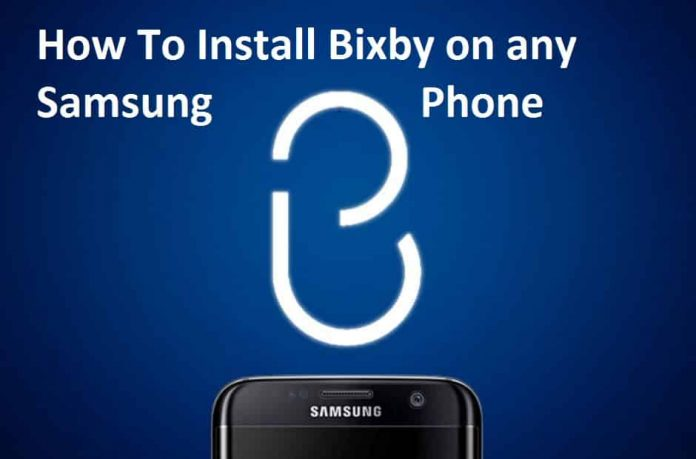 How to install Bixby on any Samsung phone