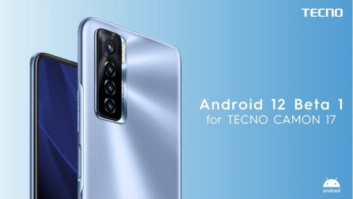 Camon 17 android 12 beta