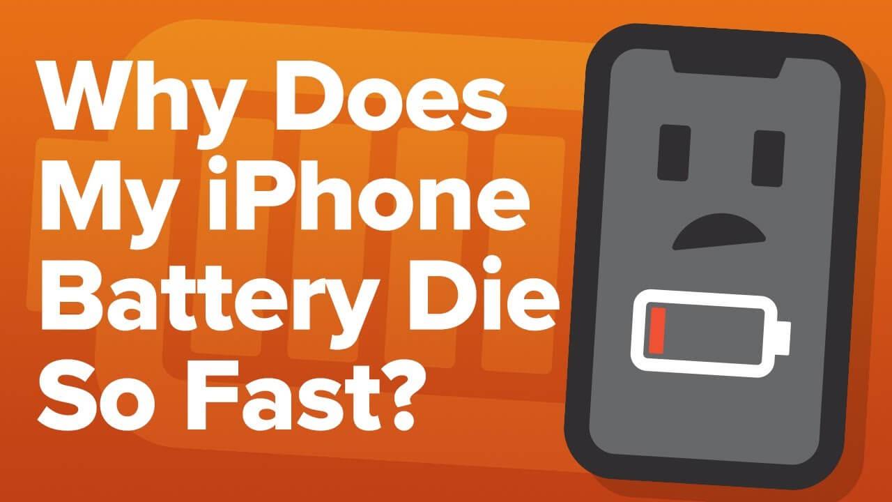 Why Does My phone Die So Fast
