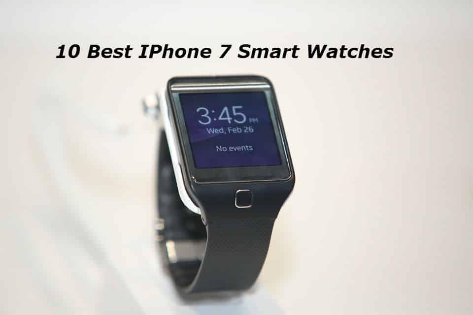 10 Best iPhone 7 Smartwatches online